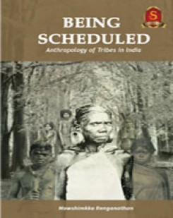 BEING SCHEDULED (ANTHROPOLOGY) Optional
